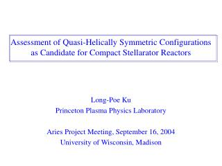 Long-Poe Ku Princeton Plasma Physics Laboratory Aries Project Meeting, September 16, 2004