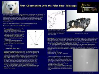 First Observations with the Polar Bear Telescope