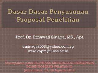 Dasar Dasar Penyusunan Proposal Penelitian