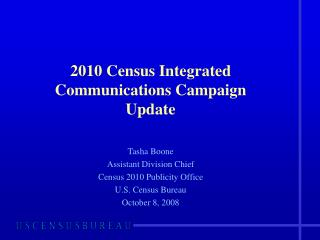 2010 Census Integrated Communications Campaign  Update