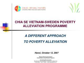 CHIA SE VIETNAM-SWEDEN POVERTY ALLEVIATION PROGRAMME