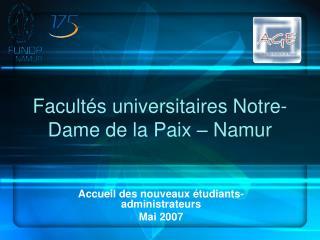 Facultés universitaires Notre-Dame de la Paix – Namur