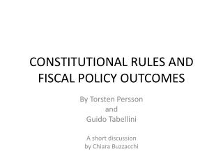 CONSTITUTIONAL RULES AND FISCAL POLICY OUTCOMES