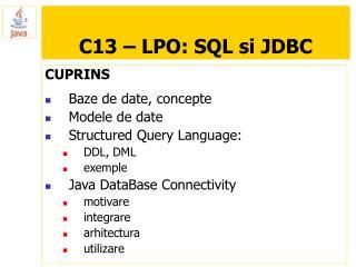 C13 – LPO: SQL si JDBC
