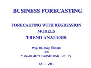 FORECASTING WITH REGRESSION MODELS  TREND ANALYSIS