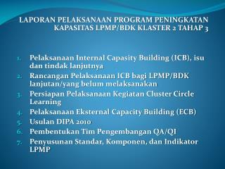 LAPORAN PELAKSANAAN PROGRAM PENINGKATAN KAPASITAS LPMP/BDK KLASTER 2 TAHAP 3