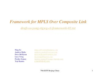 Framework for MPLS Over Composite Link draft-so-yong-rtgwg-cl-framework-02.txt
