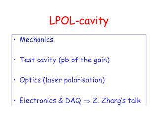 LPOL-cavity