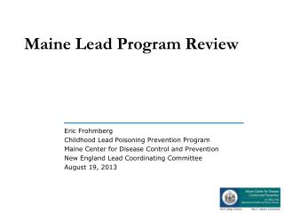Maine Lead Program Review