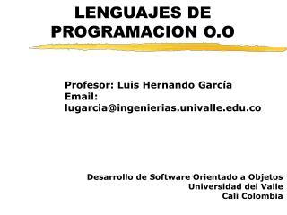 LENGUAJES DE PROGRAMACION O.O
