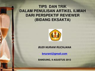 TIPS  DAN TRIK  DALAM PENULISAN ARTIKEL ILMIAH  DARI PERSPEKTIF REVIEWER   (BIDANG EKSAKTA)