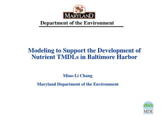Modeling to Support the Development of Nutrient TMDLs in Baltimore Harbor