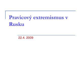 Pravicový extremismus v Rusku