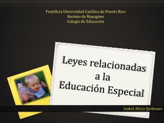 Leyes relacionadas  a la  Educación Especial