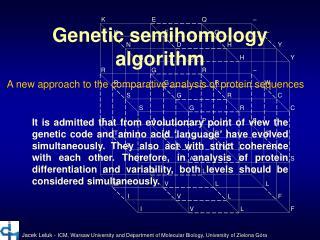 Genetic semihomology algorithm
