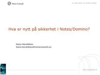 Hva er nytt på sikkerhet i Notes/Domino?