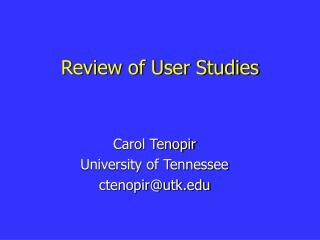 Review of User Studies