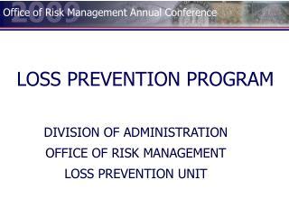 LOSS PREVENTION PROGRAM