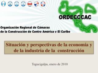 Situación y perspectivas de la economía y de la industria de la  construcción