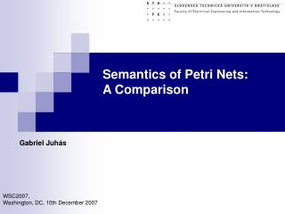 Semantics of Petri Nets:  	A Comparison