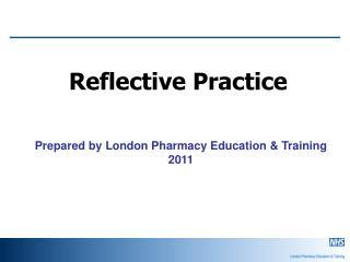 Prepared by London Pharmacy Education & Training   2011