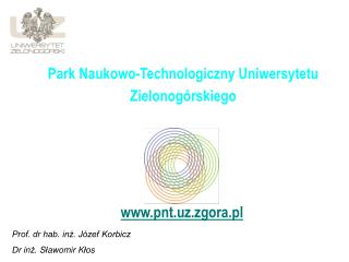Park Naukowo-Technologiczny Uniwersytetu Zielonog�rskiego
