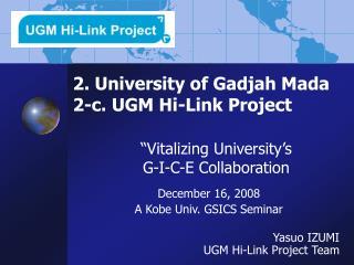 2. University of Gadjah Mada  2-c. UGM Hi-Link Project