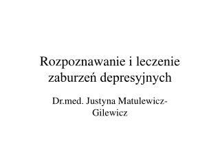 Rozpoznawanie i leczenie zaburzeń depresyjnych