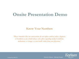 Onsite Presentation Demo