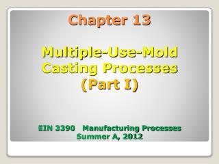 Shape-Producing Processes
