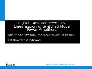 Digital Cartesian Feedback Linearization of Switched Mode Power Amplifiers