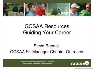 GCSAA Resources Guiding Your Career