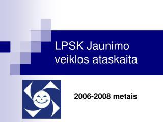 LPSK Jaunimo veiklos ataskaita