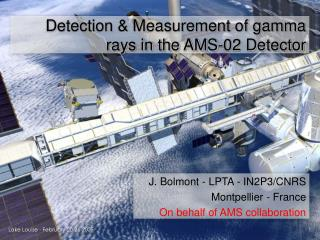 Detection & Measurement of gamma rays in the AMS-02 Detector
