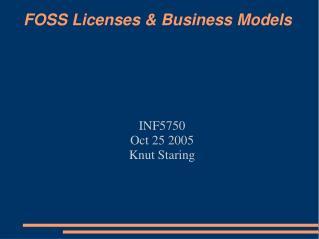 FOSS Licenses & Business Models