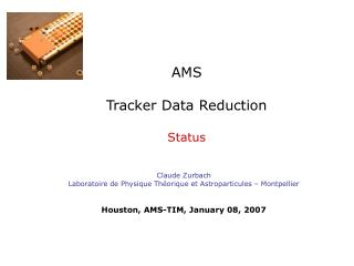 AMS Tracker Data Reduction Status