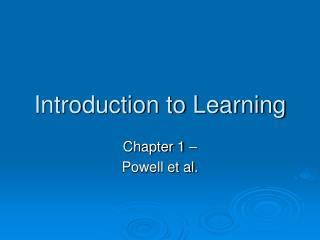 Introduction to Learning