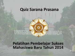 Quiz  Sarana Prasana