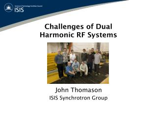 Challenges of Dual Harmonic RF Systems