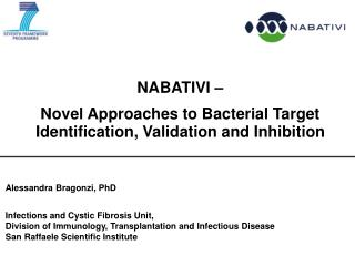 NABATIVI –  Novel Approaches to Bacterial Target Identification, Validation and Inhibition