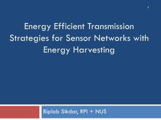 Energy Efficient Transmission Strategies for Sensor Networks with Energy Harvesting