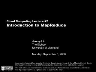 Jimmy Lin The iSchool University of Maryland  Monday, September 8, 2008