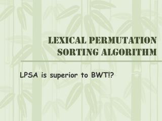 Lexical Permutation Sorting Algorithm