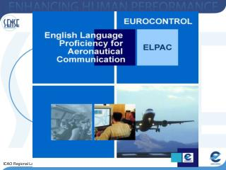 MEETING ICAO LANGUAGE PROFICIENCY REQUIREMENTS