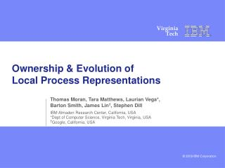 Ownership & Evolution of  Local Process Representations