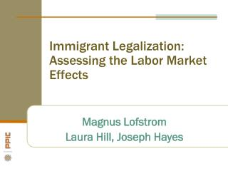 Immigrant Legalization: Assessing the Labor Market Effects