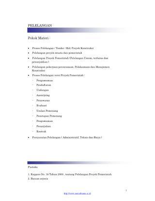 PELELANGAN Pokok Materi :      Proses Pelelangan / Tender / Bid. Proyek Konstruksi
