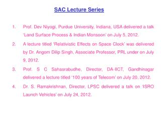 SAC Lecture Series