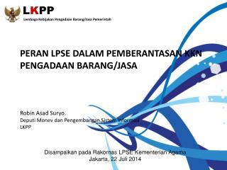 L K PP Lembaga Kebijakan Pengadaan Barang / Jasa Pemerintah