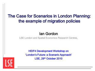 The Case for Scenarios in London Planning: the example of migration policies